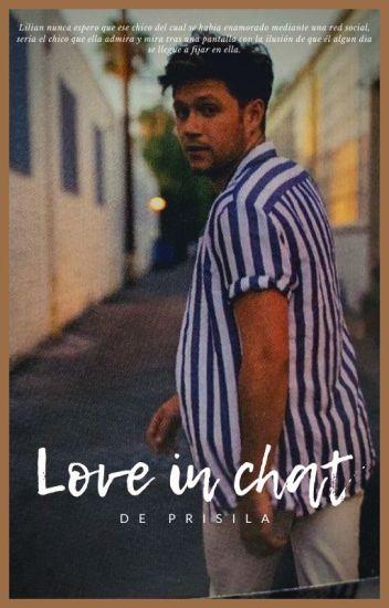 Love In Chat    Niall Horan✔  En proceso de edición