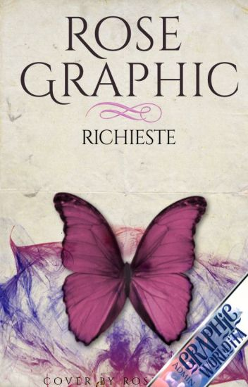 Rose Graphic-Richieste