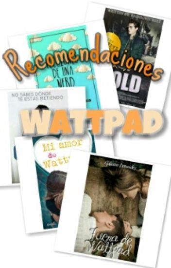 Recomendaciones de libros Wattpad