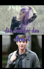 die Tochter des Ares 2 (Percy Jackson FF) by Selelelena