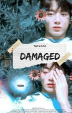 D A M A G E D ✗ Vkook. by Min3094