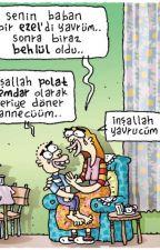 KOMİK ŞEYLER :) by watpad1234567