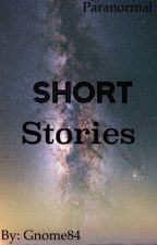 Short Stories by Gnome84