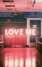 Love me by 2magcults