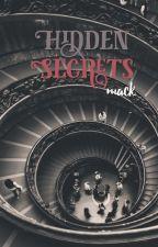 Hidden secrets (a dramoine fan fiction) by _Licensed_Fangirl_
