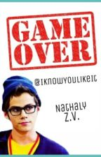 Game Over ♥Dylan O'brien♥  by IKnowYouLikeIt
