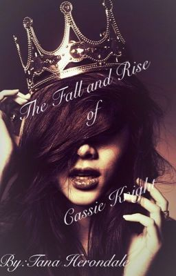 The Fall and Rise of Cassie Knight