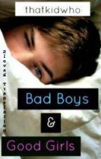Bad Boys & Good Girls [Slovenský preklad] by AnnieKatherine