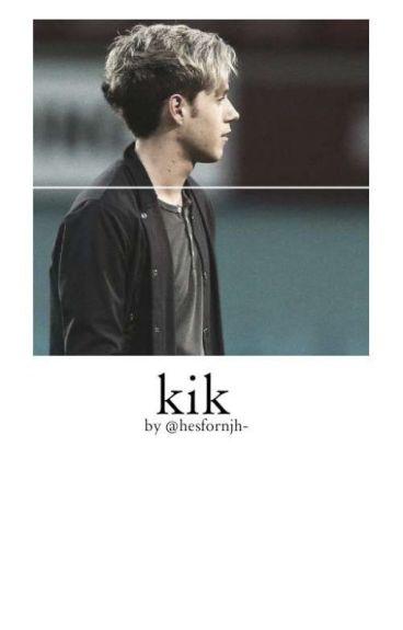 Kik [Narry Storan] [COMPLETED]