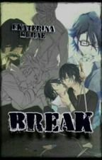Break [K Project Fanfic Yaoi] (ReiSaru) by EKurae