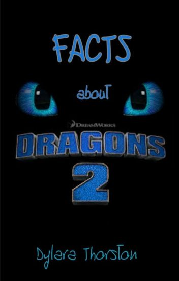 Facts About Dragons 2 Dyllie Wattpad