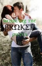 Mending the Broken Pieces by Lovebooks1013