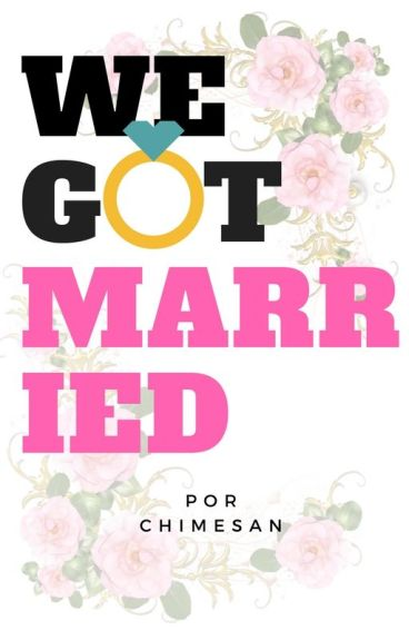 WE GOT MARRIED (G-Dragon fan fiction) (TRADUCIDA)