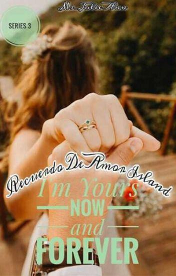 Recuerdo De Amor Island 3: I'm Yours Now And Forever