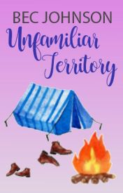 Unfamiliar Territory by BecJohnson