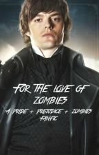 For the love of Zombies (Pride + prejudice + zombies fanfic) by saruhikoism