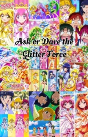 Ask or Dare the Glitter Force by kittycheshire8