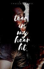tear in my heart.  by troubletwd