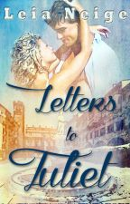 Letters to Juliet by LeiaNeige