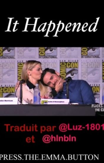 It happened. [COLIFER] {FR}