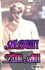 1# Mi Dulce Y Tierno Amor (Jin Y Tú) by ARMY_SeokHyung