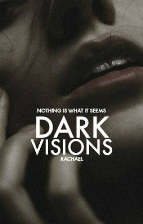 Dark Visions by clarifications