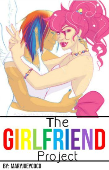 The Girlfriend Project (PinkieDash AU/ Lesbian Story)