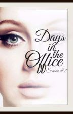 """Days in the office """"Season #2"""" by KPGuedez"""