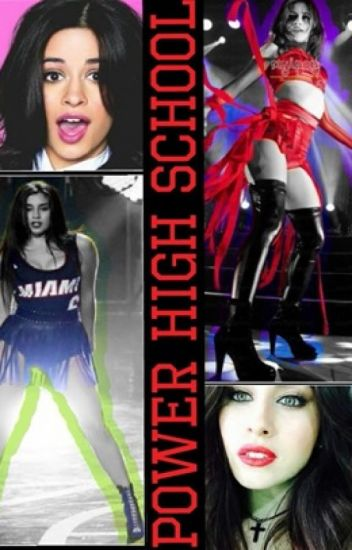 Power High School (Camren)