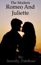 The Modern Romeo And Juliette by Serenity_PaleRose