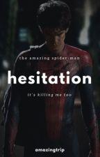 Hesitation || Peter Parker  by AmazingTrip