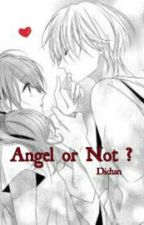 Angel Or Not ? by Dichiany