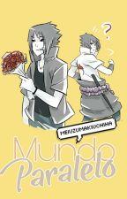 ~Mundo Paralelo~ #NarutoAwards by MeiUzumakiUchiha
