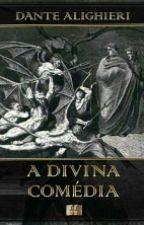 A Divina Comédia De Dante Alighieri by karolineNovaz