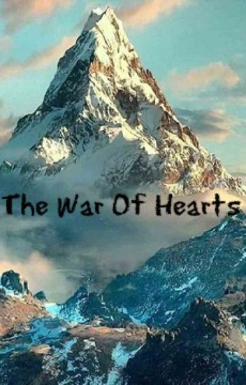 The War Of Hearts