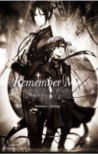 Remember Me SebastianXCiel Yaoi by 69Itachi_Uchiha69