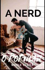 A Nerd e o Popular by MariaClaraMunizBeck