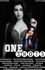 One Shots - Camren by LOVATOPDOWN