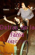 Detras De La Fama -BECSTIN- by TheRose94