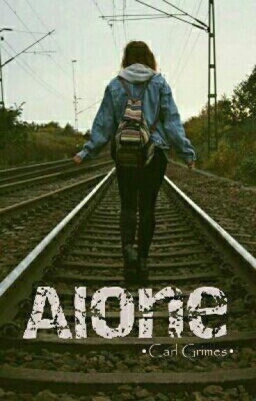 Alone •Carl Grimes•