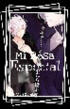 Mi Rosa Especial (Editando~!) by Xx_Zombie_Mari_xX