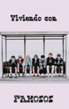 Viviendo con famosos (BTS y tu) by fanficsbts12