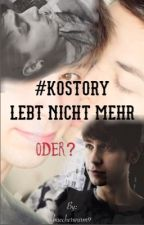 #Kostory lebt nicht mehr  - oder? by buecherwurm9