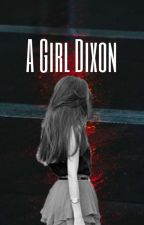 A Girl Dixon (Glenn Rhee love story) by Winter_Mitchell