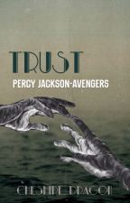 Trust (Percy Jackson/Avengers Crossover) by cheshire_dragon