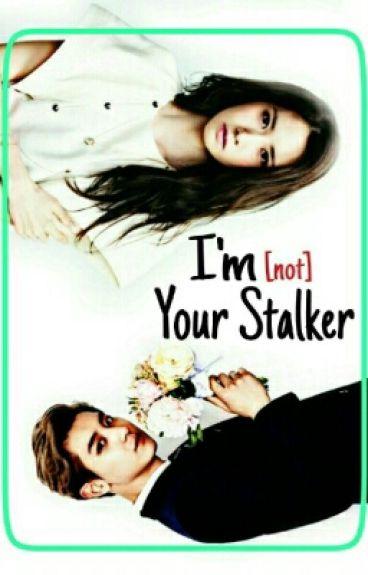 I'm [not] Your Stalker
