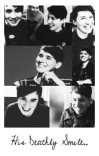 His Deathly Smile.. {Phan} by AboardTheBandShip