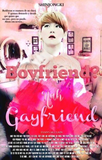 Boyfriend? Nah. Gayfriend.||Chanbaek