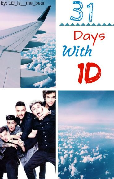 31 Days With 1D ~1D Fanfic~(#Wattys2016)