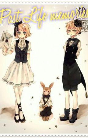 [Fanfic Vocaloid] Past Life Memories by ichiniichini